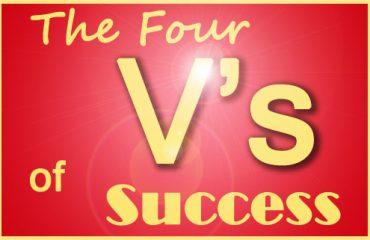 The four V's of Success